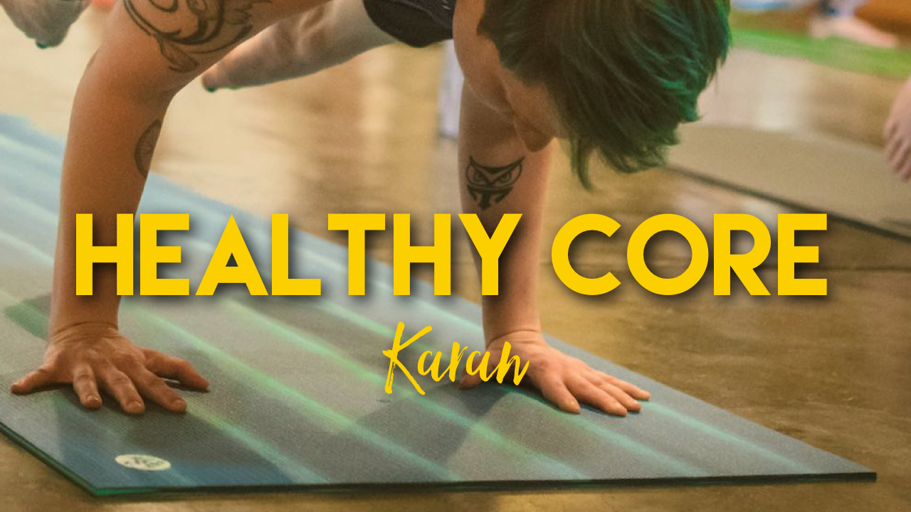Healthy Core With Karan